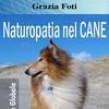 Naturopatia nel CANE